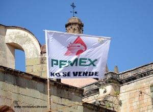 Protesta por Pemex en Oaxaca.