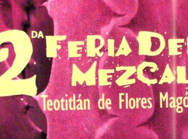 Feria del Mezcal en Teotitlán de Flores Magón